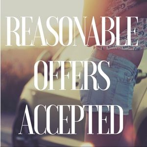 Other - Reasonable offers always accepted!